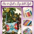 How to Quilt a Bag With Style